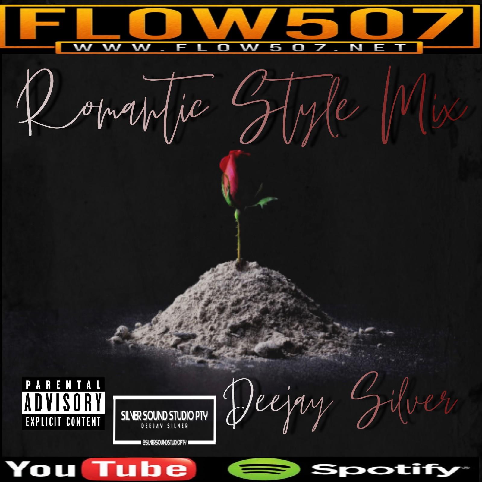 FLOW507.NET - ROMANTIC STYLE A LO DEEJAY SILVER