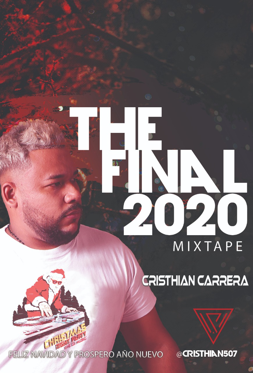 CRISTHIAN CARRERA - THE FINAL 2020 MIXTAPE