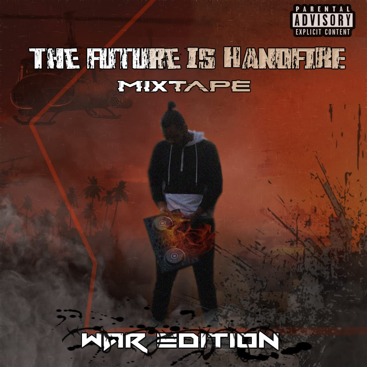 The Future Is HandFire MixTape - War Edition