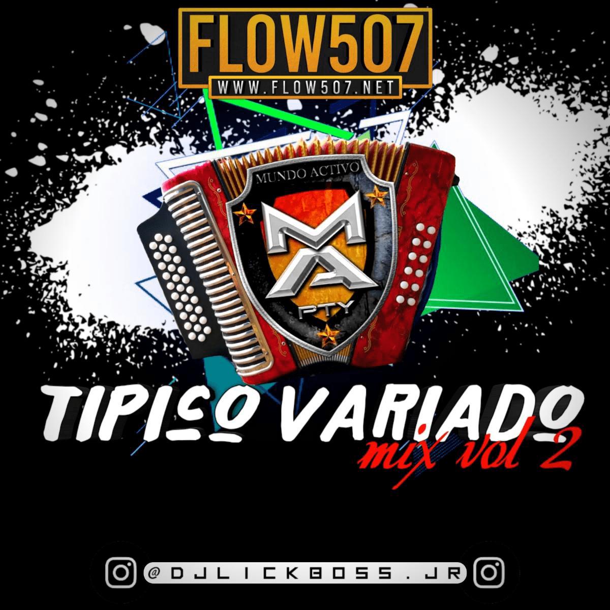 @DjLickboss.Jr - Tipico Variado Vol.2 by Mundo Activo