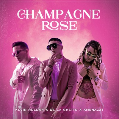 Amenazzy Ft Kevin Roldan y De La Ghetto - Champagne Rose