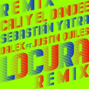 Cali Y El Dandee FT. Sebastian Yatra, Dalex y Justin Quiles - Locura (Remix)