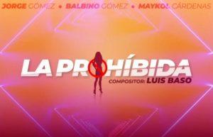 Jorge y Balbino Gomez - La Prohibida