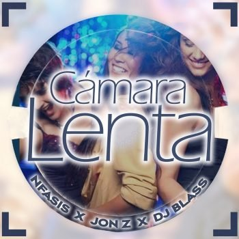 Nfasis Ft. Jon Z y DJ Blass - Camara Lenta