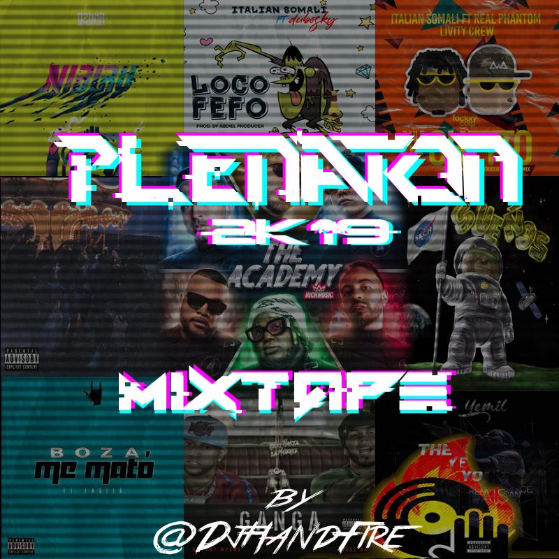 Dj Handfire - Plenaton 2019 Mixtape