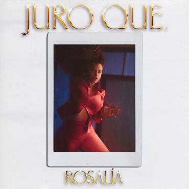 Rosalía - Juro Que