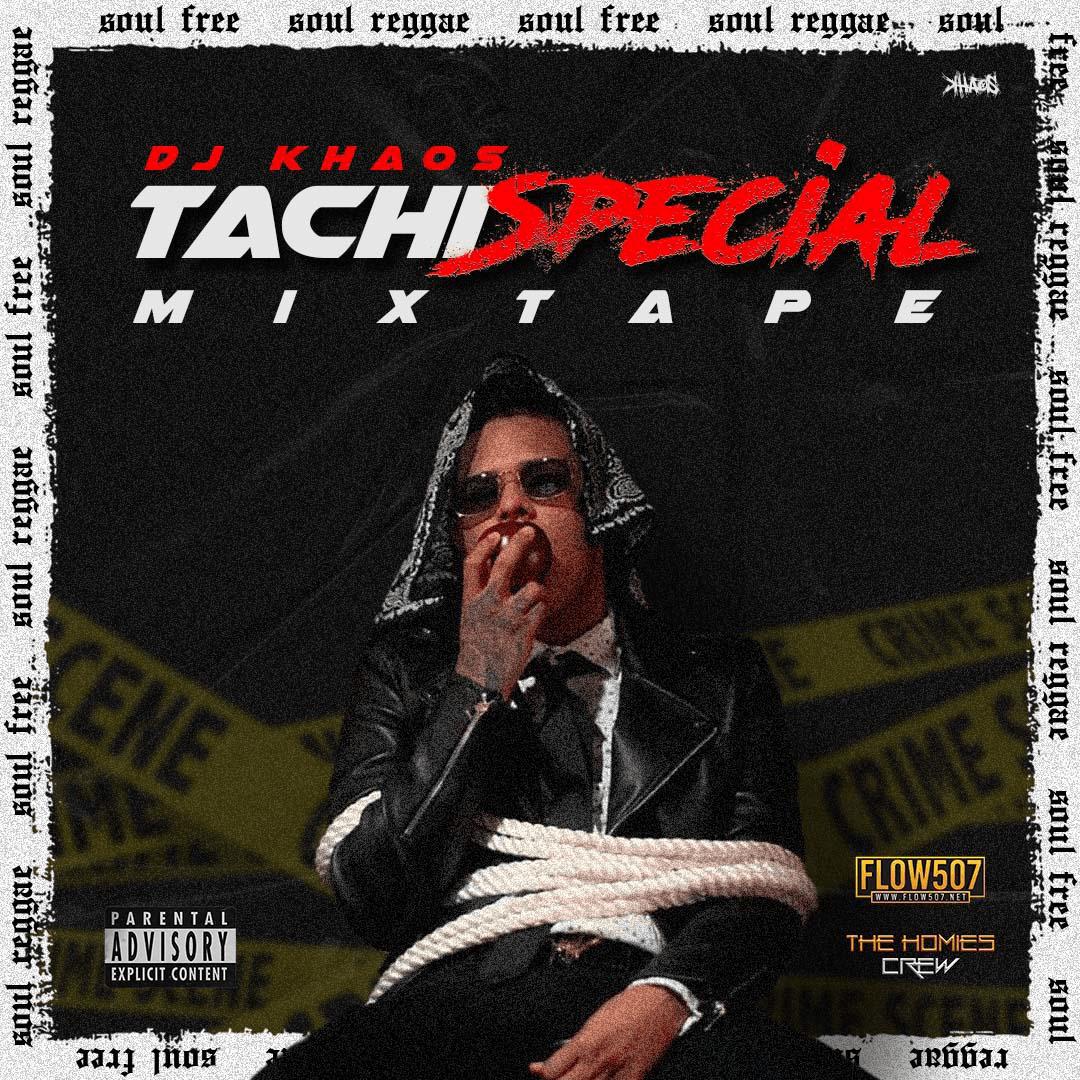 Tachi Special Mixtape - DJ Khaos
