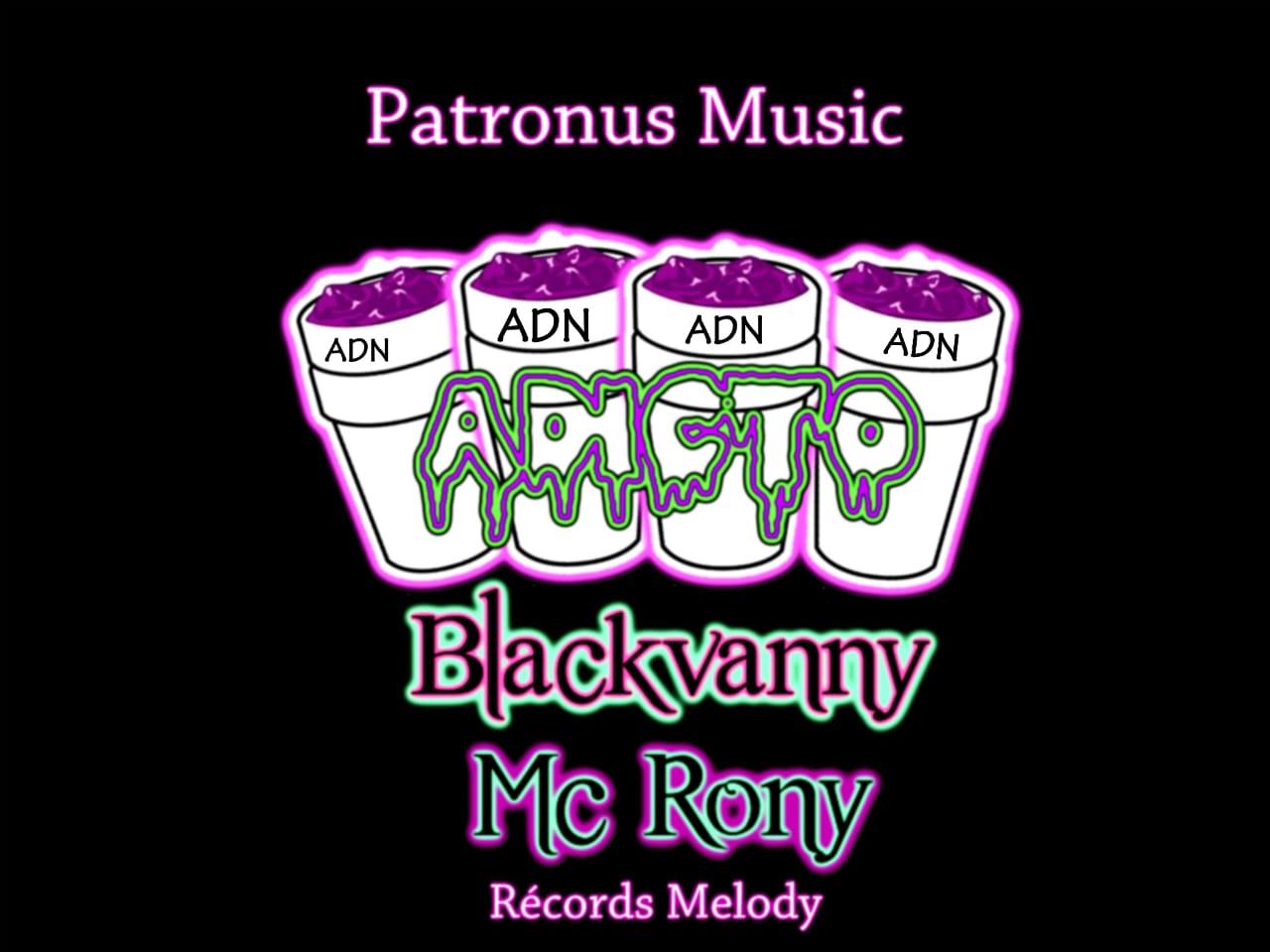 Blackvanny Ft MC Rony - Adicto