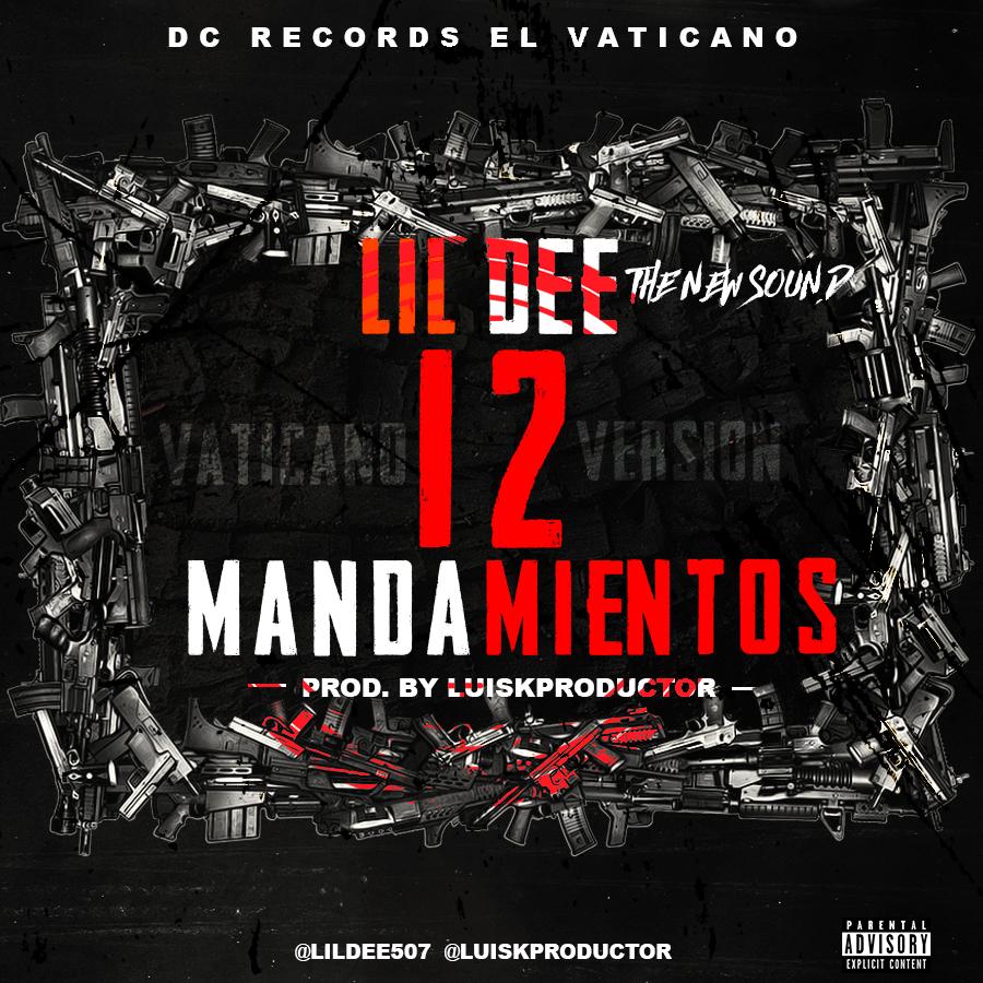 Lil Dee - 12 Mandamientos