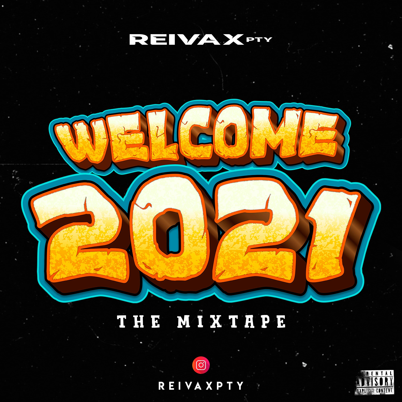Reivax PTY - Fuck 2020 Mixtape