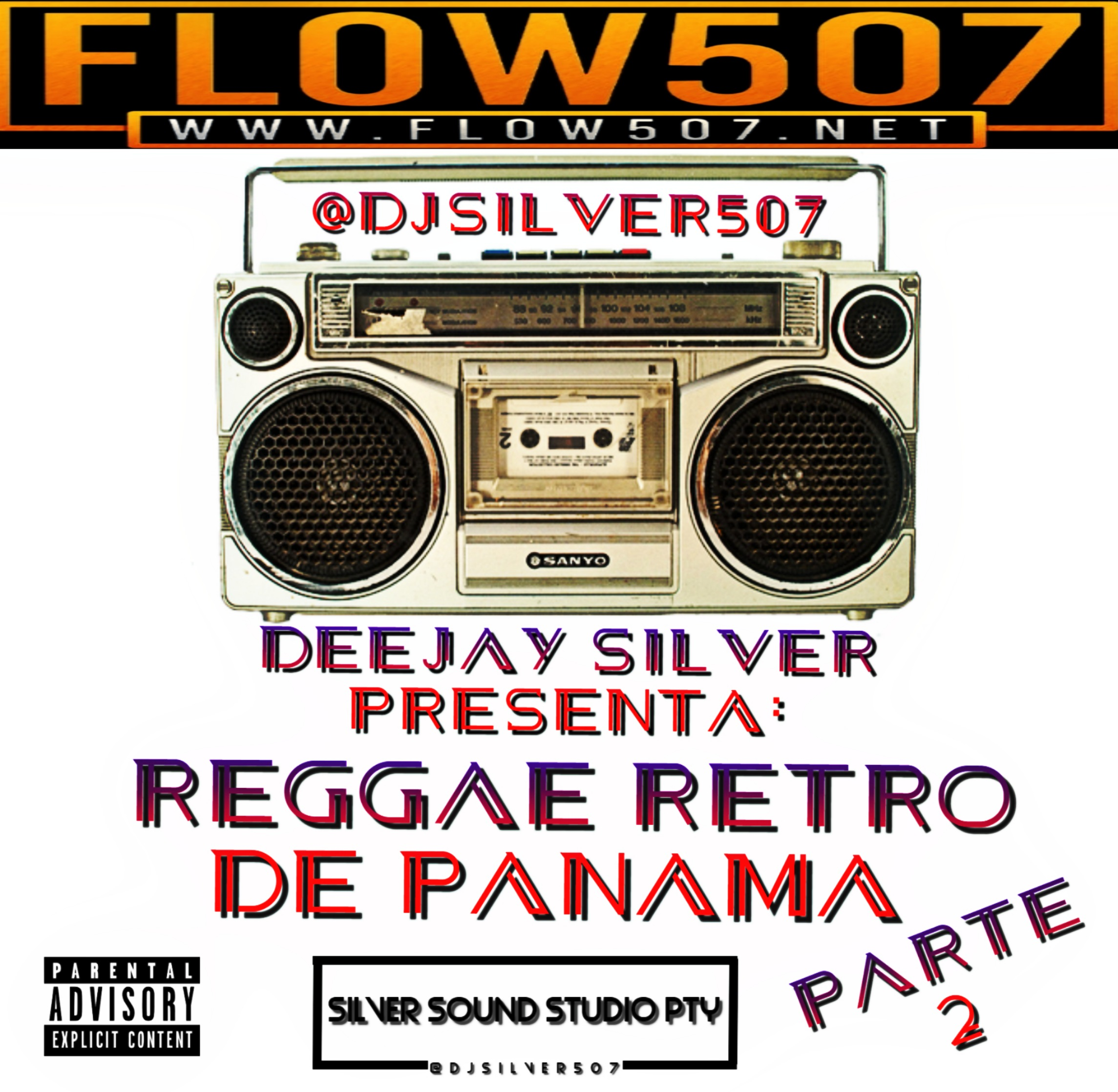 DEEJAY SILVER - REGGAE RETRO DE PANAMA 2