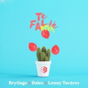 Brytiago Ft. Dalex & Lenny Tavárez - Te Falle (Remix)