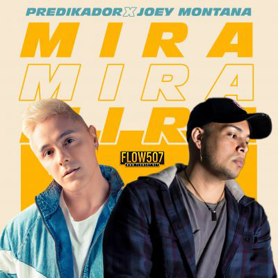 Predikador Ft. Joey Montana - Mira