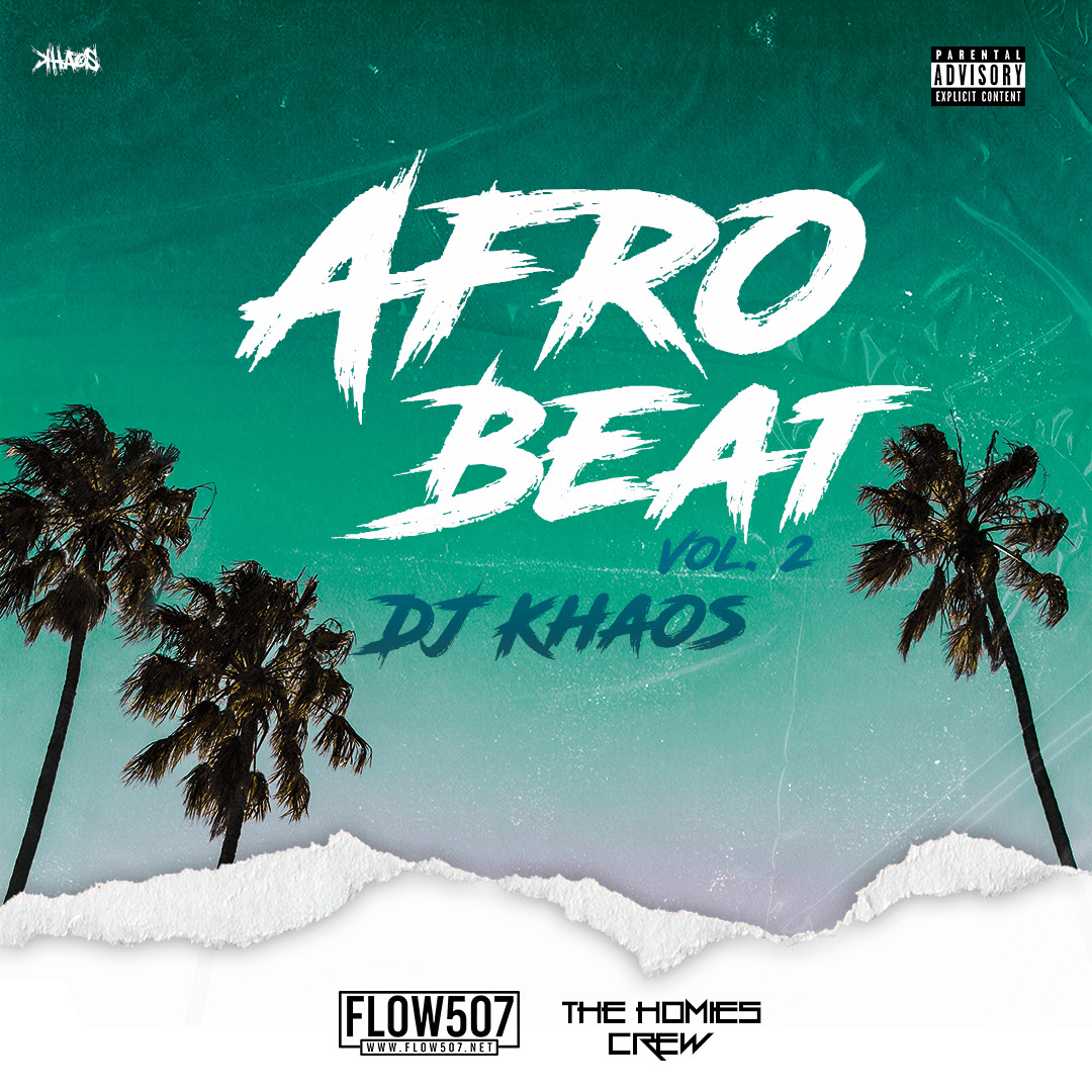 Afro Beat Vol. 2 Mixtape - DJ Khaos