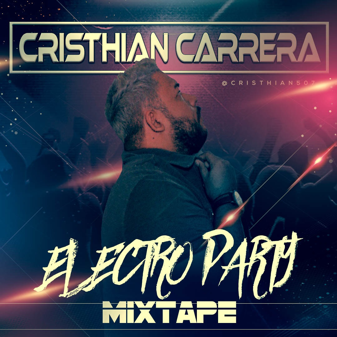 Cristhian Carrera - Electro Party Mixtape