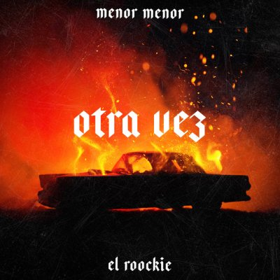 Menor Menor Ft El Roockie - Otra Vez