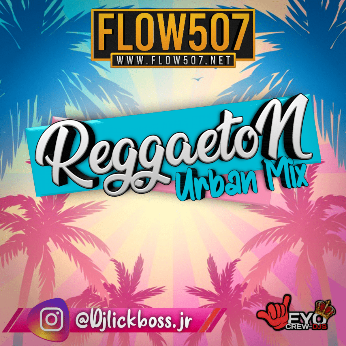 @DJLICKBOSS.JR - REGGAETON URBAN MIX