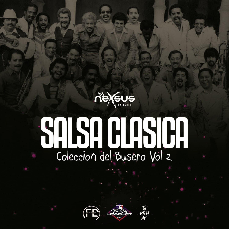 @DjNexsusPanama - Salsa Clasica Mix