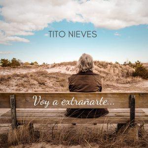 Tito Nieves - Voy a Extrañarte