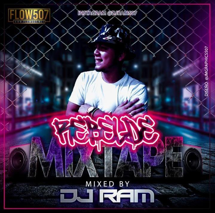 Dj Ram - Rebelde Mixtape