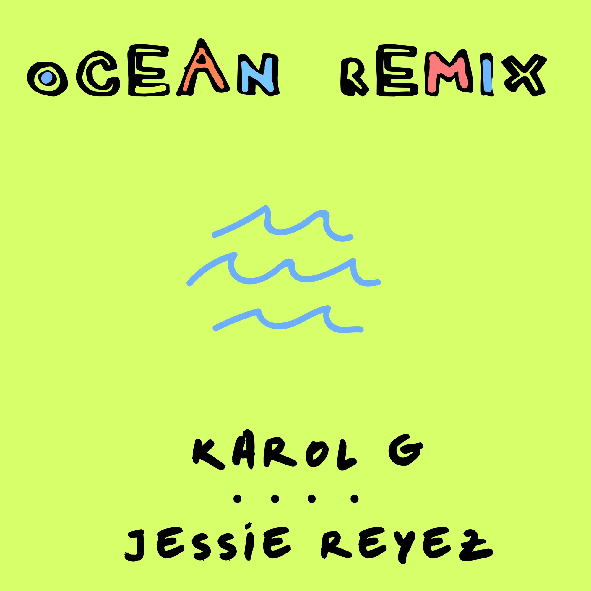 Karol G Ft. Jessie Reyez - Ocean (Remix)