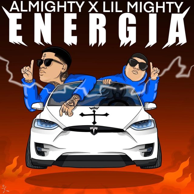 Almighty Ft. Lil Mighty - Energia