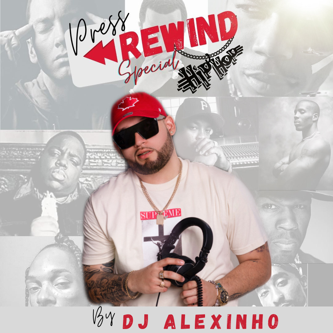 Dj Alexinho - Press Rewind HipHop Special