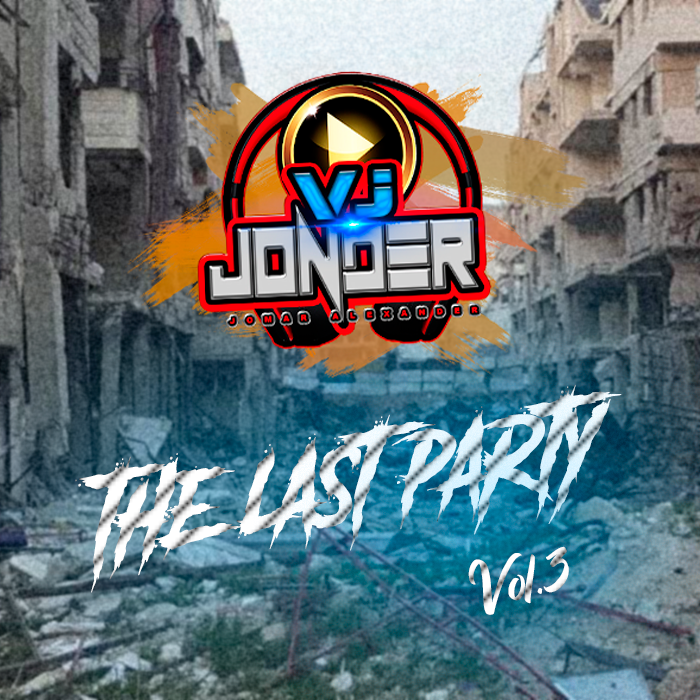 Vj Jonder - The Last Party Vol.3