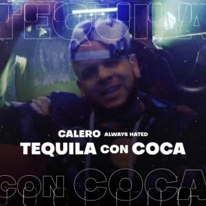 Calero - Tequila Con Coca