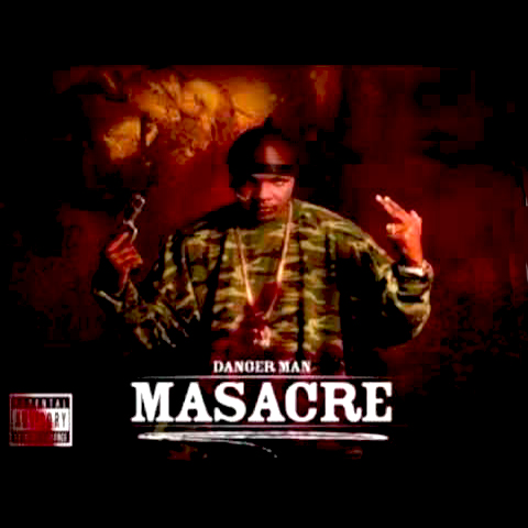 2006  Danger Man - Masacre