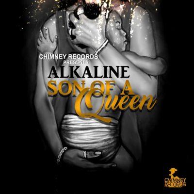 Alkaline - Son Of A Queen