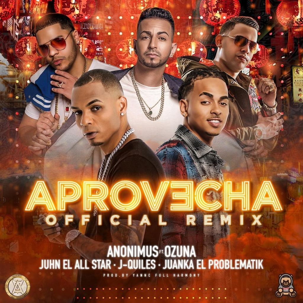 Anonimus Ft. Ozuna, Juhn, Justin Quiles y Juanka - Aprovecha (Remix)