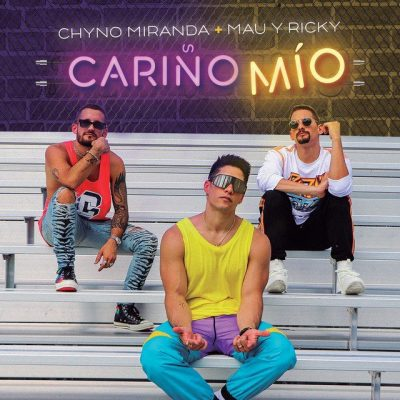 Chyno Miranda Ft Mau y Ricky - Cariño Mio