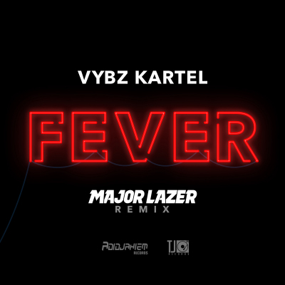 Vybz Kartel - Fever (Major Lazer Remix)