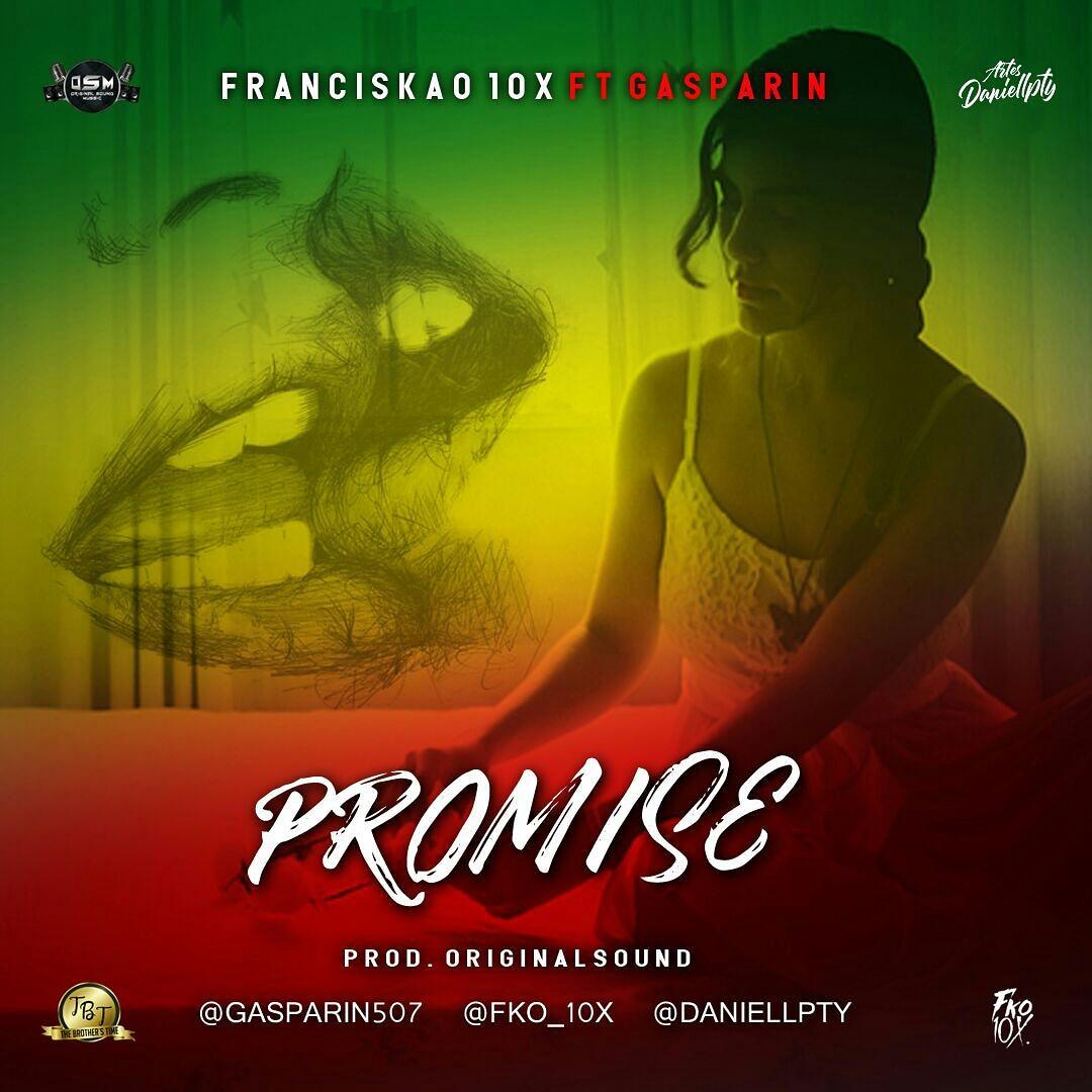 Franciskao El Diex Ft Gasparin - Promise