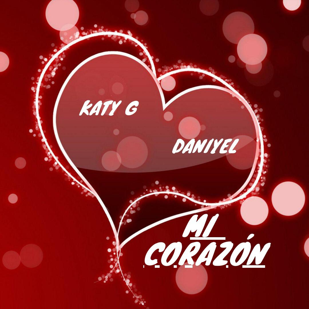 Katy G Ft. Daniyel - Mi Corazon