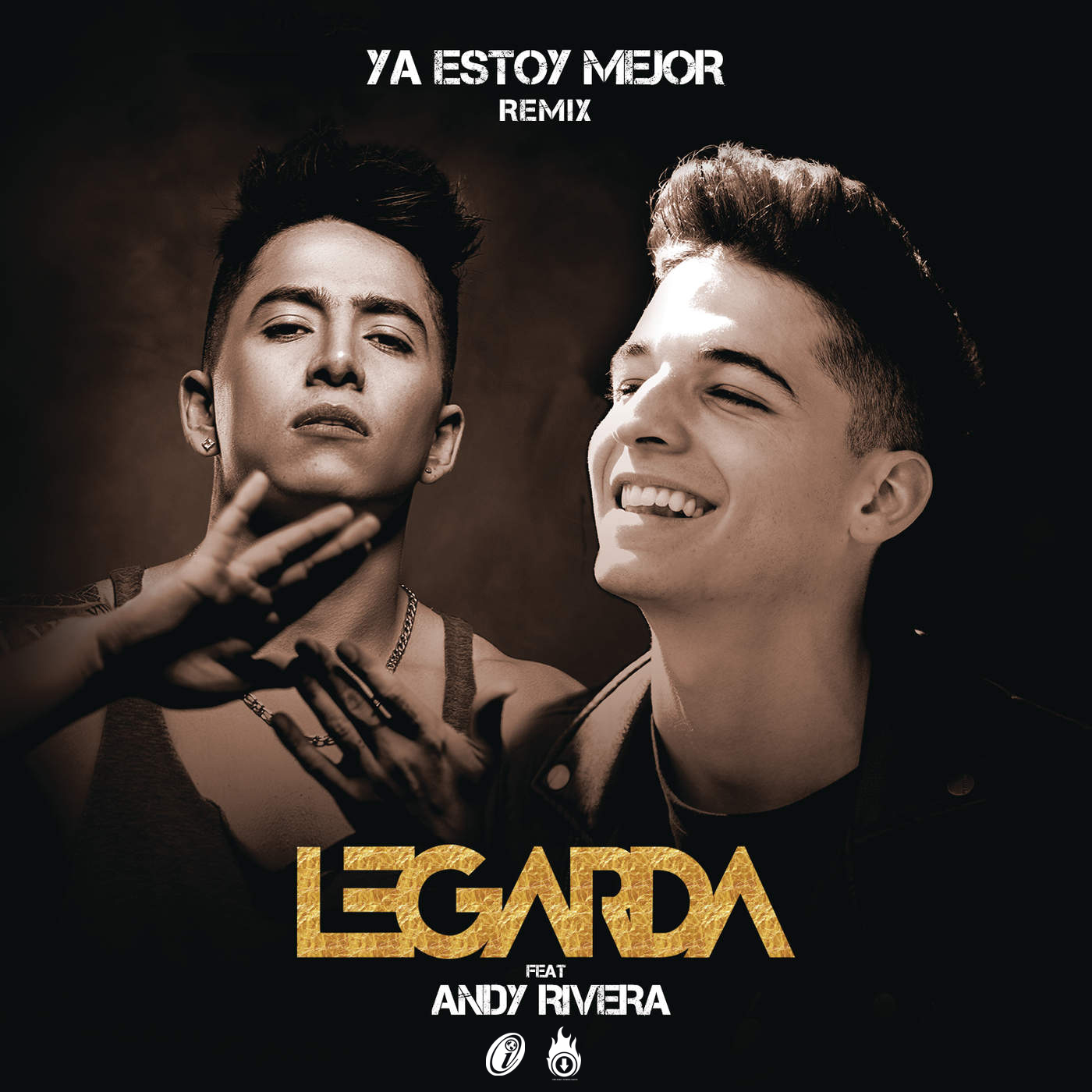 Legarda Ft Andy Rivera - Ya Estoy Mejor (Official Remix)