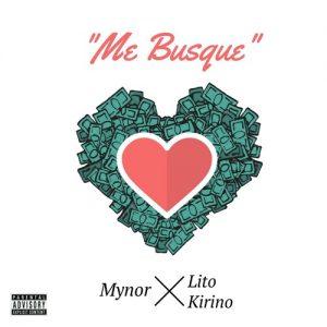 Lito Kirino Ft Mynor - Me Busque