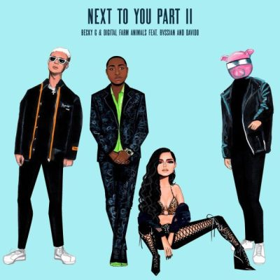 Becky G Ft Rvssian & Davido - Next To You (Part II)