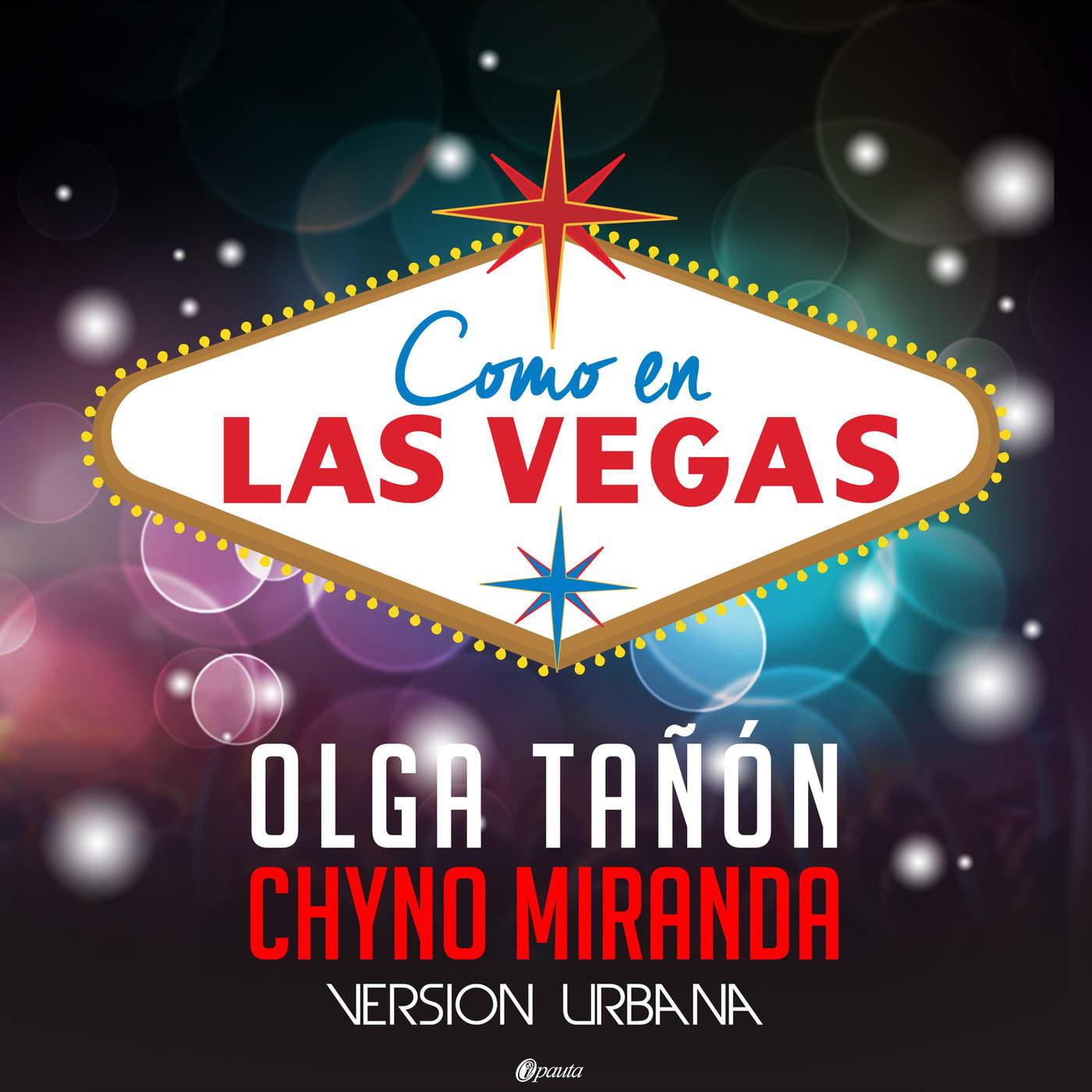 Olga Tañon Ft. Chyno Miranda - Como En Las Vegas (Version Urbana)
