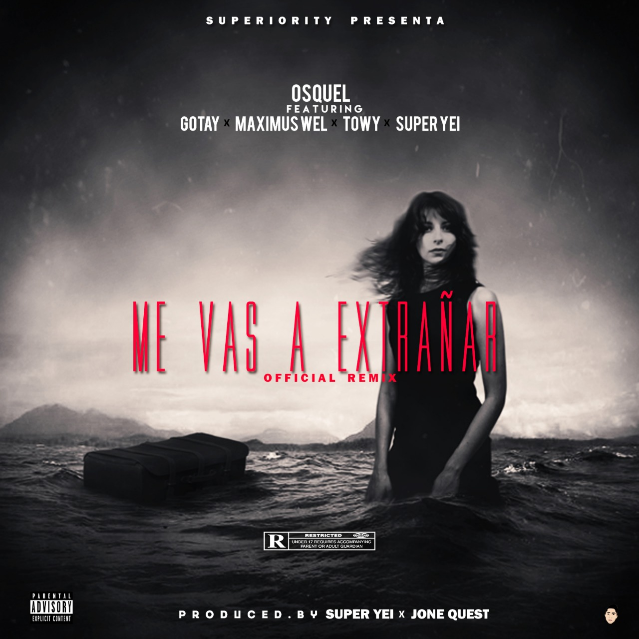 Osquel Ft. Gotay, Towy, Maximus Wel Y Super Yei – Me Vas A Extrañar (Official Remix)