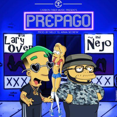 Lary Over Ft Ñejo - Prepago