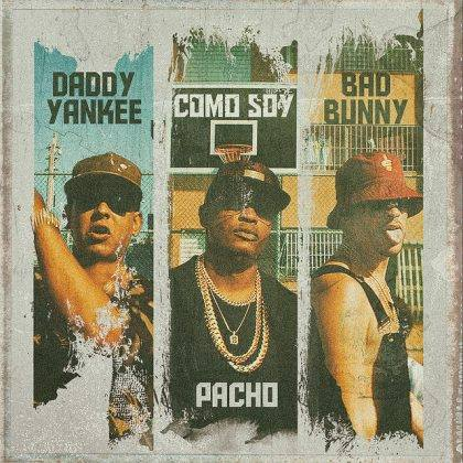 Pacho Ft Daddy Yankee & Bad Bunny - Como Soy