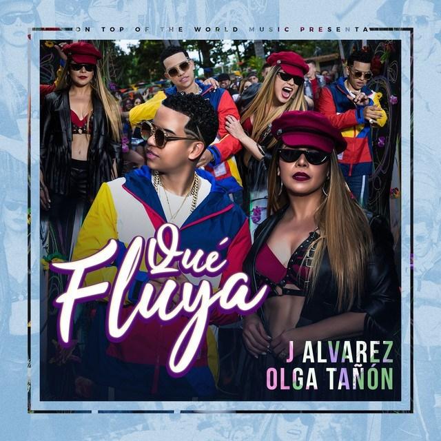 J Alvarez Ft Olga Tanon - Qué Fluya
