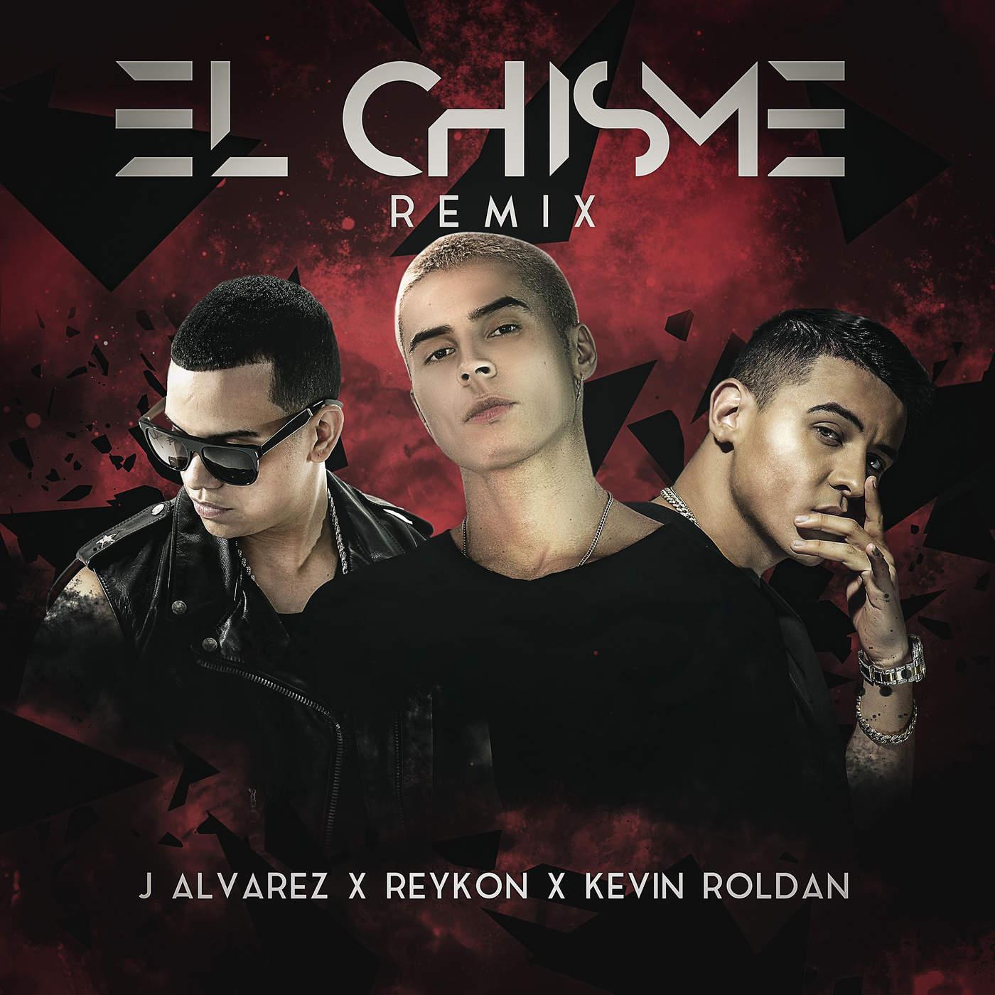 Reykon Ft J Alvarez Y Kevin Roldan – El Chisme (Official Remix)