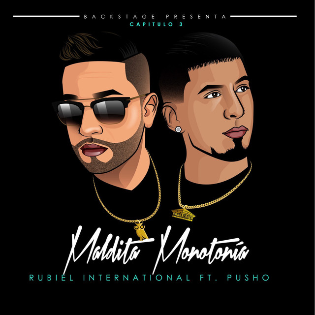 Rubiel International Ft. Pusho - Maldita Monotonia