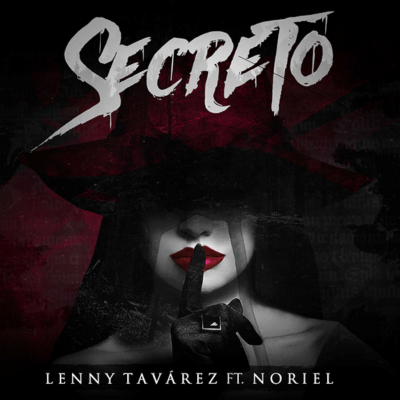 Lenny Tavarez Ft Noriel - Secreto
