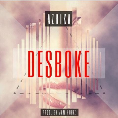 Azhika - Desboke