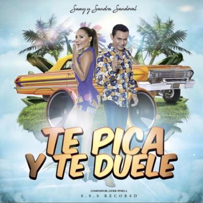Samy y Sandra Sandoval - Te Pica y Te Duele
