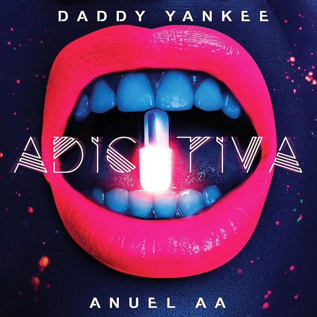 Daddy Yankee Ft. Anuel AA - Adictiva
